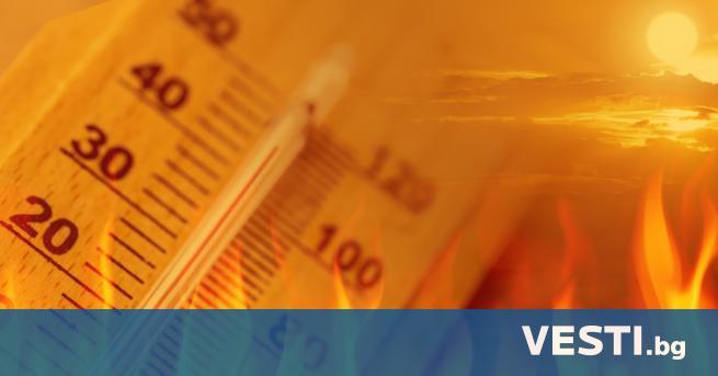 О ранжев код за опасно високи температури е в сила